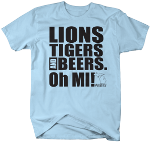 MIB001-Lions Tigers and Beers